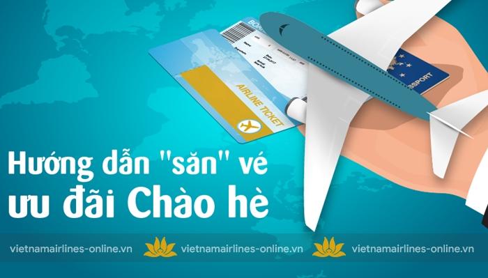 Kinh nghiệm săn vé máy bay giá rẻ Chào hè 2019 của Vietnam Airlines
