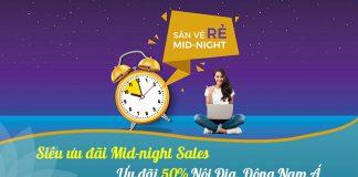 Khuyến mãi Mid night sales giảm 50% nội địa, Đông Nam Á